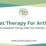 Float Therapy For Arthritis